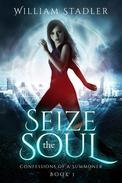 Seize the Soul