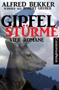 Gipfelstürme (Vier Romane)