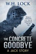 The Concrete Goodbye