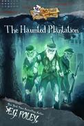 The Haunted Plantation (50 States of Fear: Alabama)