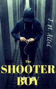 The Shooter Boy