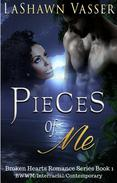 Pieces of Me (Broken Hearts Romance Series)