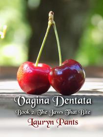 Vagina Dentata 2: The Jaws That Bite