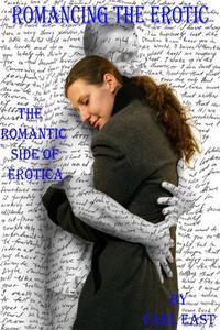 Romancing the Erotic