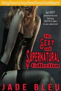 The Sexy and Supernatural Collection