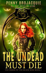 The Undead Must Die