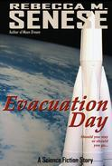 Evacuation Day: A Science Fiction Story