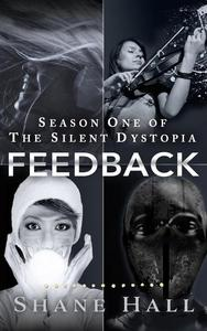 Feedback Serial: Season One