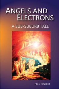 Angels and Electrons: A Sub-Suburb Tale