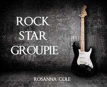 Rock Star Groupie