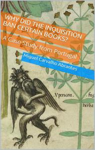 Why Did the Inquisition Ban Certain Books? A Case Study From Portugal