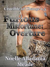 Furious Misfortune: Overture