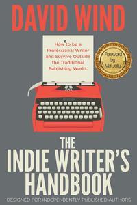 The Indie Writer's Handbook
