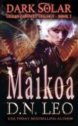 Maikoa - Dark Solar Trilogy - Book 3