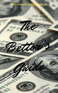 The Bettor's Guide