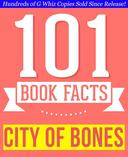 City of Bones (The Mortal Instruments) - 101 Amazingly True Facts You Didn't Know