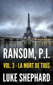 Ransom, P.I. ( Volume Three - La Mort de Tous)