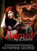 Claimed by Desire (A Paranormal Romance)