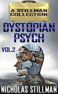 Dystopian Psych Volume 2