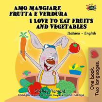 Amo mangiare frutta e verdura  I Love to Eat Fruits and Vegetables