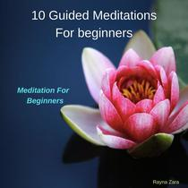 10 Guided Meditations for Beginners