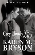 Grey Cloudy Lies