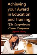 Achieving your Award in Education and Training: The Comprehensive Course Companion (Special Edition)