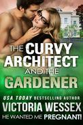 The Curvy Architect and the Gardener