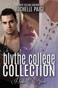 The Blythe College Collection: Drake & Alexa