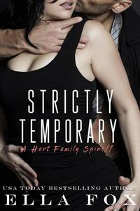 Strictly Temporary: A Hart Family Spinoff