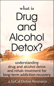 What Is Drug and Alcohol Detox?