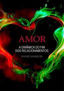 Amor: A dinâmica do fim dos relacionamentos