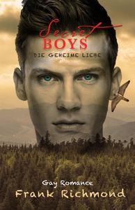 Secret Boys - Die geheime Liebe [Gay Romance]