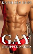 Gay: Stripped Naked