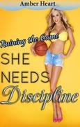She Needs Discipline: Ruining the Game