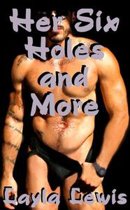 Her Six Holes and More (a body modification erotica bundle)