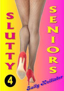 Slutty Seniors 4