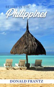 Retire in the Philippines