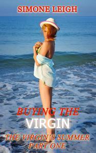 The Virgin's Summer - Part One