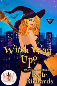 Witch Way Up: Magic and Mayhem Universe