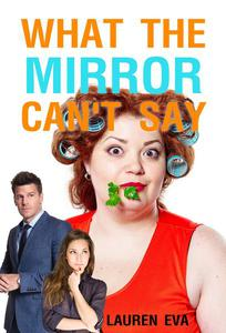 What The Mirror Can't Say