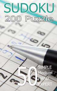 SUDOKU 200 PUZZLES Vol. 1: Sudoku 200 puzzle simple to expert