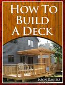 How To Build A Deck