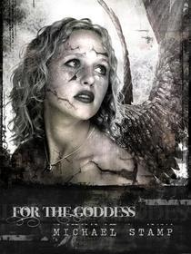 For the Goddess