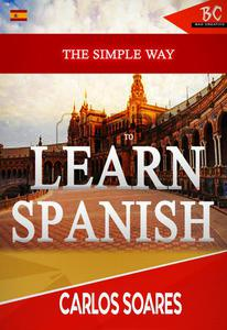 The Simple Way To Learn Spanish