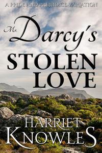 Mr. Darcy's Stolen Love