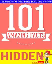 Hidden - 101 Amazing Facts You Didn't Know