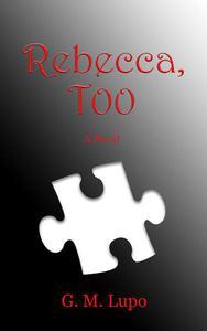 Rebecca, Too