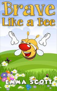 Brave Like a Bee