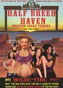 Half Breed Haven #0 Wilde-Fire Part 1